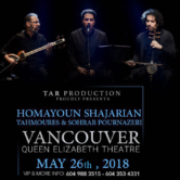 Homayoun Shajarian & Pournazeri Brothers -Live in Concert – VANCOUVER